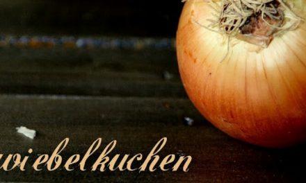 Herbstgenuß {Zwiebelkuchen}