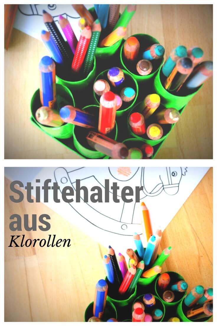 Bastelanleitung für Stiftehalter aus Klorollen