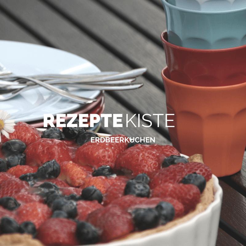 Rezeptekiste: Erdbeerkuchen