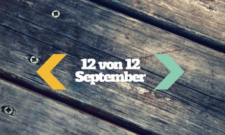 12von12 im September 2015