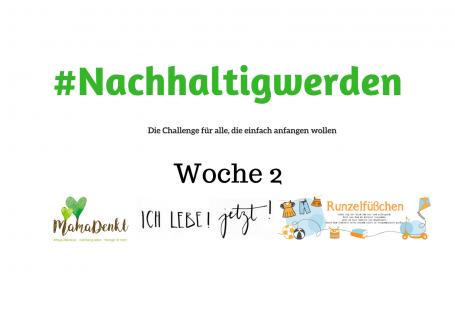 nachhaltigwerden-Die-Challenge-für-alle-die-einfach-anfangen-wollen_Woche2.