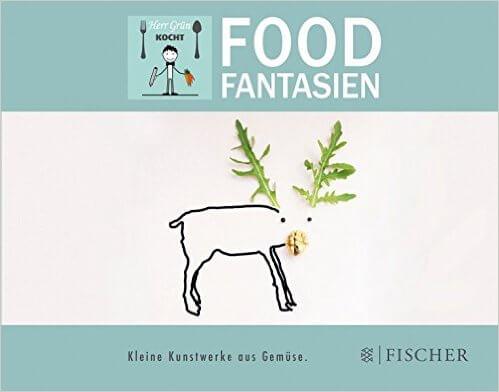 Foodfantasien von Herrn Grün
