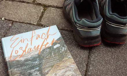 Einfach loslaufen – (M)eine Buchempfehlung