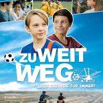 Zu weit weg- ein Kinderfilm über Heimat