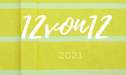 12 von 12 im Lockdown Februar 2021